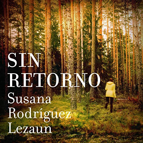 Sin Retorno (Narración en Castellano) [No Return] audiobook cover art