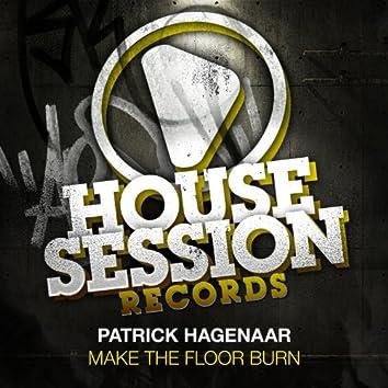 Make the Floor Burn