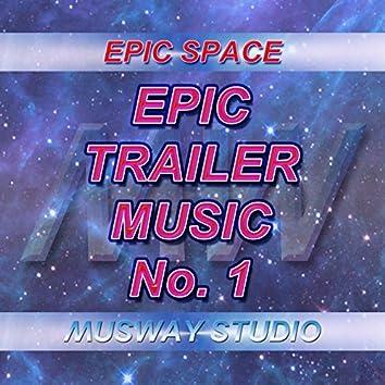 Epic Trailer Music - No.1
