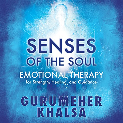 Senses of the Soul audiobook cover art