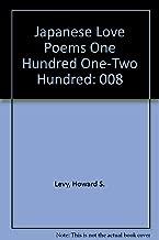 Japanese Love Poems One Hundred One-Two Hundred