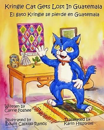 Kringle Cat Gets Lost in Guatemala