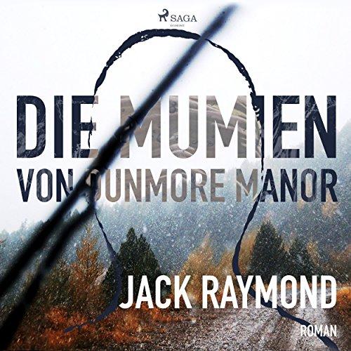 Die Mumien von Dunmore Manor Titelbild