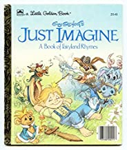 Guy Gilchrist's just imagine: A book of fairyland rhymes (Little golden books)