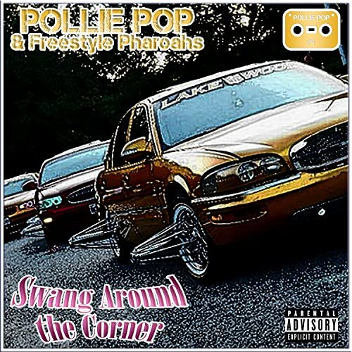 Pollie Pop & Freestyle Pharoahs