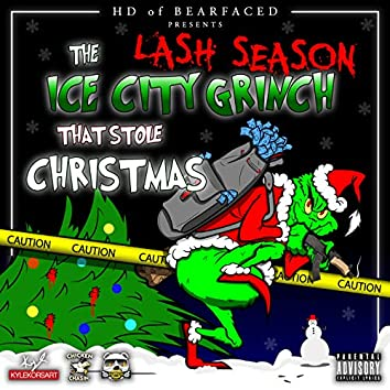 The Ice City Grinch That Stole Christmas (Lash Season)