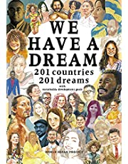 WE HAVE A DREAM: 201 Countries 201 Dreams with Sustainable Development Goals (English Edition)