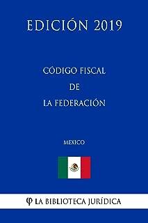 Best codigo fiscal de la federacion Reviews