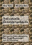 Individuelle Gedankengebäude: Beiträge zur Instandbesetzung. Rolf Sänger-Diestelmeier zum 60. Geburtstag