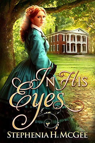 In His Eyes: A Civil War Romance