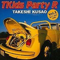 草尾毅のT Kids Party R