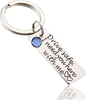 Drive Safe I Need You Here with Me Keychain with Birthstone Gift for Boyfriend Girlfriend Stainless Steel