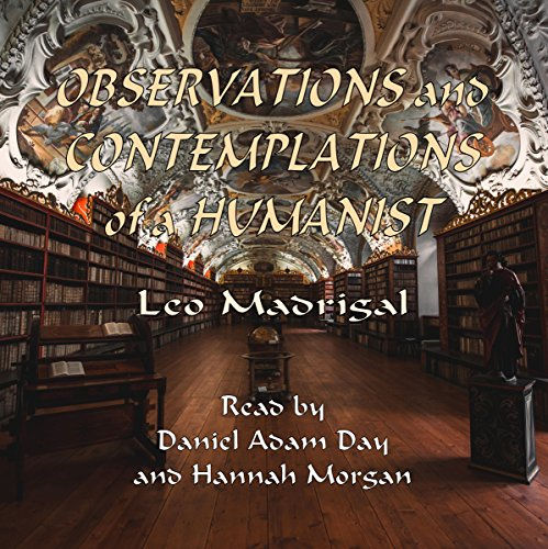 Couverture de Observations and Contemplations of a Humanist