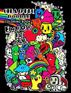 Chaotic Doodles Coloring book for Adults: Relaxing Coloring pages For Grownups