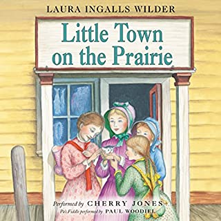 Little Town on the Prairie     Little House, Book 7              By:                                                                                                                                 Laura Ingalls Wilder                               Narrated by:                                                                                                                                 Cherry Jones                      Length: 6 hrs and 24 mins     352 ratings     Overall 4.9