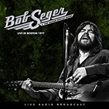 Bob Seger & The Silver Bullet Band - Best of Live At The Boston Music Hall, Boston, Massachusetts March 21 19