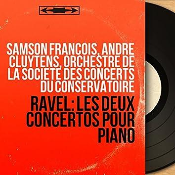 Ravel: Les deux concertos pour piano (Mono Version)