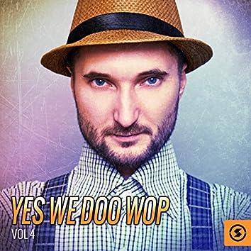 Yes We Doo Wop, Vol. 4