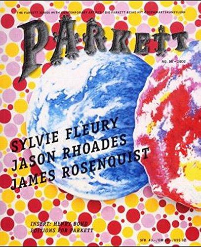 Parkett, Nr.58, Sylvie Fleury, Jason Rhoades, James Rosenquist (Parkett / Die Parkett-Reihe mit Gegenwartskünstlern)
