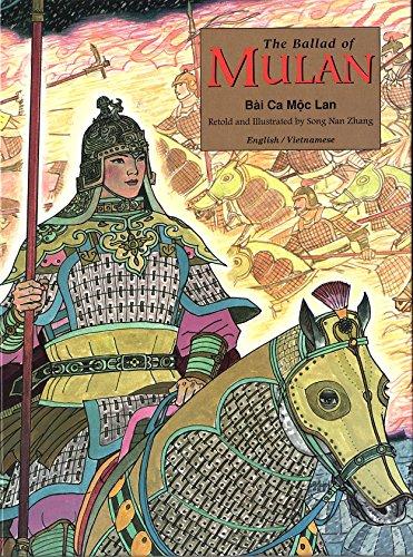 The Ballad of Mulan: Bài Ca Mộc Lan (Bilingual - English and Vietnamese) (English Edition)