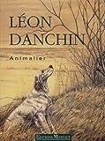 Léon Danchin - Animalier