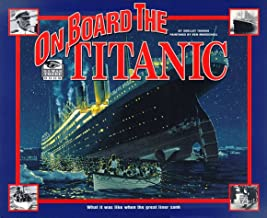 I Was There: On Board the Titanic