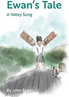 Ewan's Tale: A Valley Song