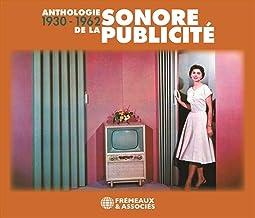 ANTHOLOGIE SONORE DE LA PUBLICITÉ 1930-1962: ALIBERT • CHARLES TRENET • BOURVIL • GEORGETTY • ANNIE CORDY