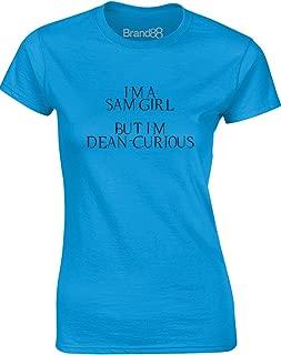 Brand88 - I'm a Sam Girl, But I'm Dean-Curious, Ladies T-Shirt