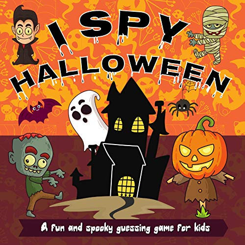 I Spy Halloween - A Fun and Spooky Guessing Game for Kids (English Edition)