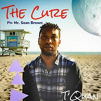 The Cure (feat. Mr. Sean Brown)