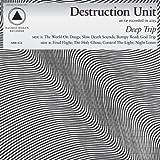 Songtexte von Destruction Unit - Deep Trip