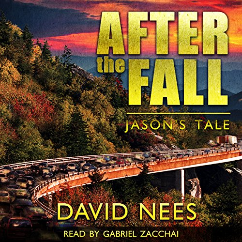 After the Fall     Jason's Tale              By:                                                                                                                                 David E. Nees                               Narrated by:                                                                                                                                 Gabriel Zacchai                      Length: 7 hrs and 44 mins     134 ratings     Overall 4.3