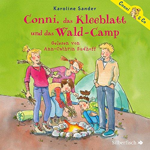 Conni, das Kleeblatt und das Wald-Camp Titelbild