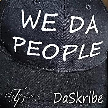 We da People (Do da Work)