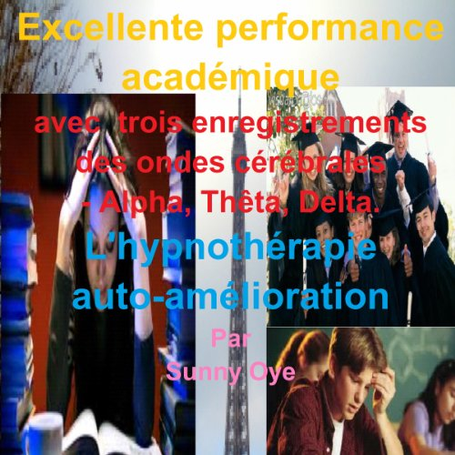 Excellente performance académique audiobook cover art