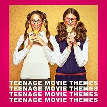 Teenage Movie Themes