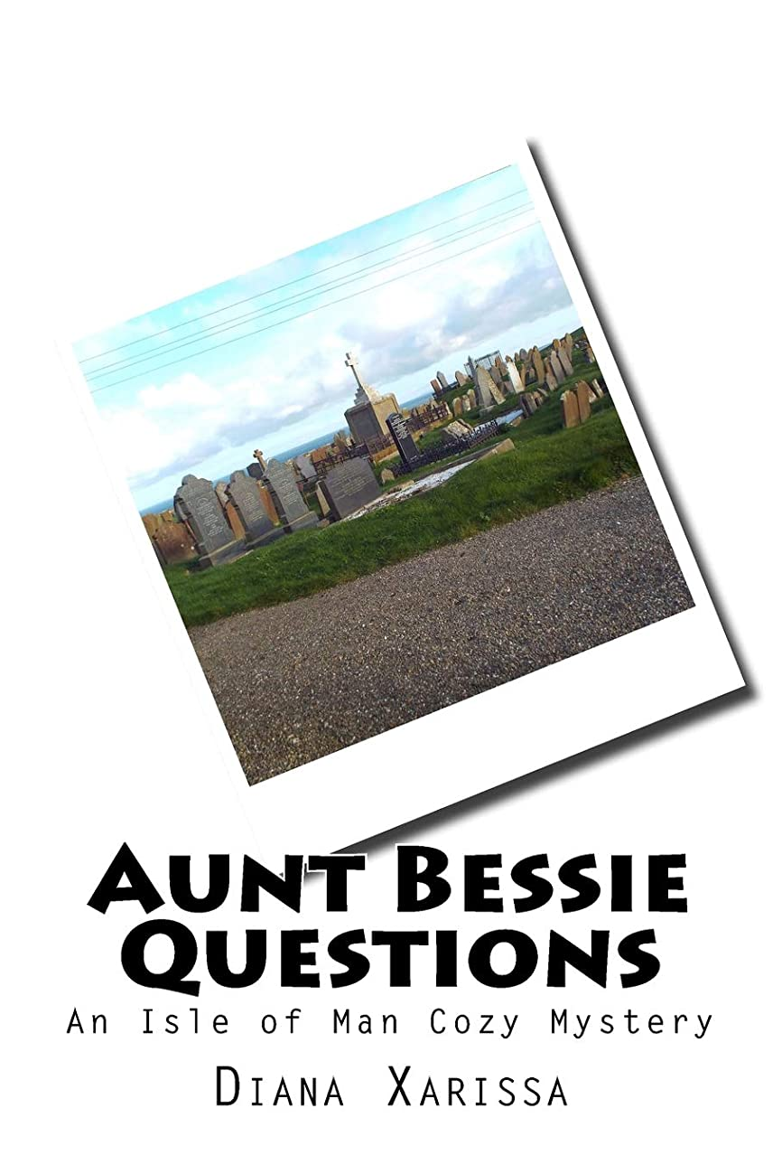マイク写真を描く進行中Aunt Bessie Questions (An Isle of Man Cozy Mystery)