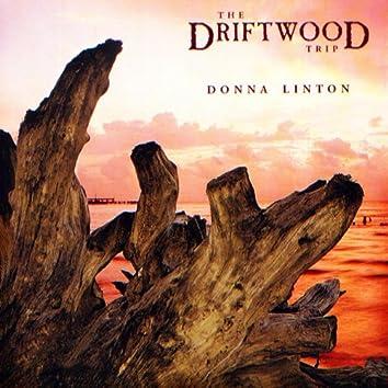 The Driftwood Trip