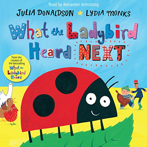 What the Ladybird Heard Next audiobook cover art