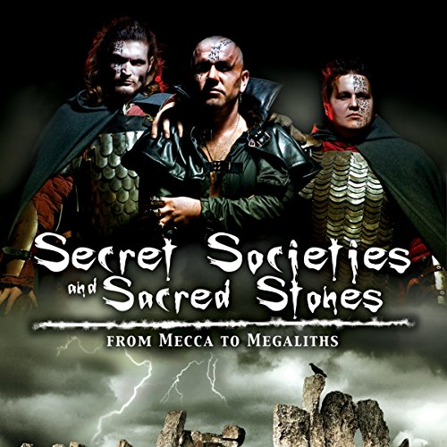 Secret Societies and Sacred Stones audiobook cover art