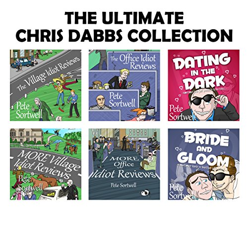 Pete Sortwell: The Chris Dabbs Collection: Ultimate Edition audiobook cover art