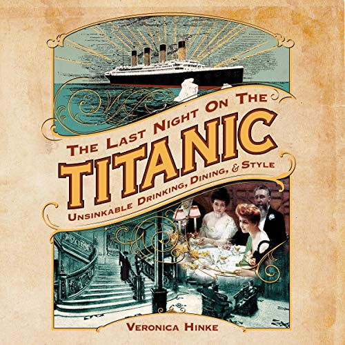 The Last Night on the Titanic audiobook cover art