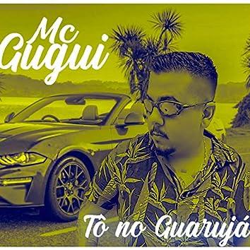 Tô  no Guarujá