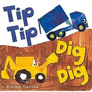 Tip Tip Dig Dig (All About Sounds)