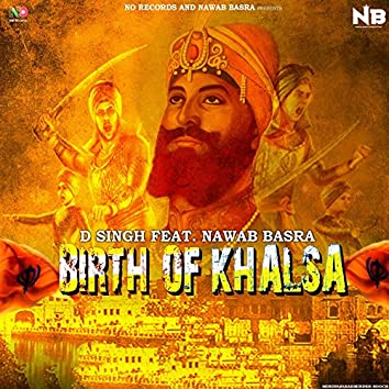 Birth of Khalsa (feat. Nawab Basra)