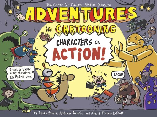 Compare Textbook Prices for Adventures in Cartooning: Characters in Action Reprint Edition ISBN 9781596437326 by Sturm, James,Arnold, Andrew,Frederick-Frost, Alexis,Sturm, James