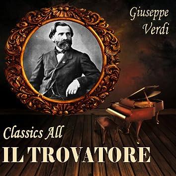 Giuseppe Verdi: Classics All. Il Trovatore