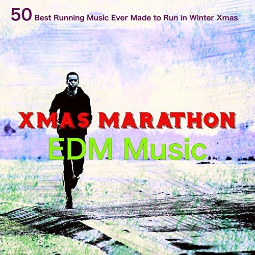 Xmas Marathon EDM Music – 50 Best Running Music Ever Made to Run in Winter Xmas