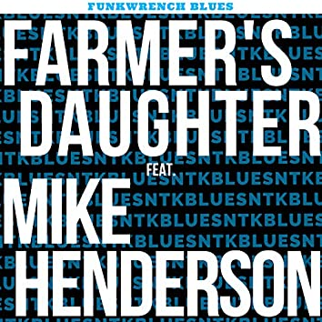 Farmer's Daughter (feat. Mike Henderson)